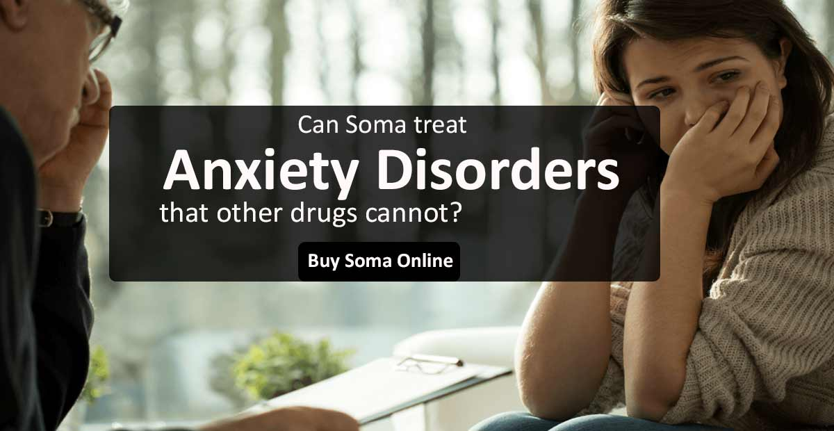 Soma for Anxiety Disorders